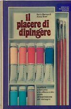 IL PIACERE DI DIPINGERE PITTURA A TEMPERA A OLIO A.MONDADORI (B478)