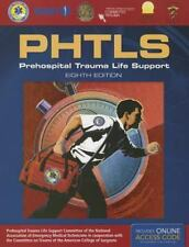 PHTLS: Prehospital Trauma Life Support, 8th Edition, National Association of Eme