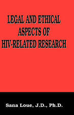 Legal and Ethical Aspects of HIV-Related Research (Language of Science) by Woll