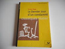 LE DERNIER JOUR D'UN CONDAMNE - VICTOR HUGO - CLASSIQUES HATIER