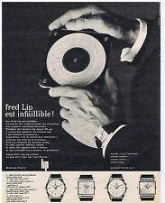 PUBLICITE ADVERTISING 104 1963 Fred LIP est infaillible montre