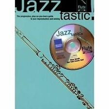 Jazz Tastic! Flute Learn To Improvise Book CD Sheet Music Intermediate S72