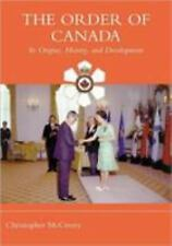 The Order of Canada: Its Origins, History, and Developments (Heritage)-ExLibrary