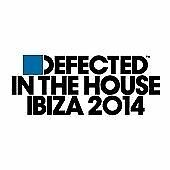 Various Artists - Defected in the House Ibiza 2014 (Mixed by Simon Dunmore,...