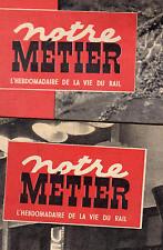 """Lot """"Notre Métier"""" """"Vie du Rail"""" 02-1951          SAINT-POL-de-LEON ; Djibouti"""