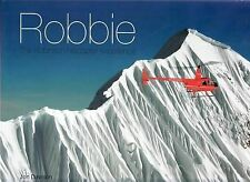 Robbie: the Robinson Helicopter Experience by Jon Davison HC First Edition L/New