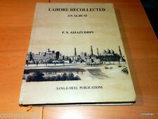 Lahore Recollected : An Album by F. S. Aijazuddin (2004 H/C)  Lahore Pakistan