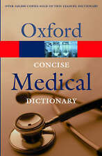 Concise Medical Dictionary (Oxford Paperback Reference), By ,in Used but Accepta