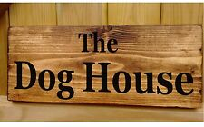 Dog House Sign Plaque Plate Rustic Gift Kitchen Home Door / Wall Signs Husband
