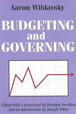 Budgeting and Governing by Aaron Wildavsky (2006, Paperback)