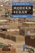 A History of Modern Sudan by Robert O. Collins (2008, Paperback)
