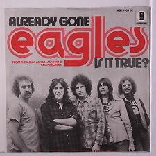 EAGLES: Already Gone / Is It True? 45 (Germany WLP, M- textured cover PS) rare