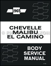 1965 El Camino Malibu Chevelle Body Service Manual Chevrolet Chevy Shop Repair