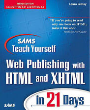 Sams Teach Yourself Web Publishing with HTML and XHTML in 21 Days, Laura Lemay