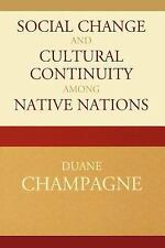 Social Change and Cultural Continuity among Native Nations (Contemporary Nativ..