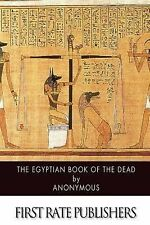 The Egyptian Book of the Dead by Anonymous (2014, Paperback)