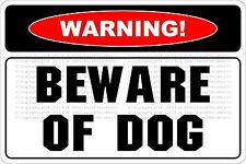 "Metal Sign Warning Beware Of Dog 8"" x 12"" Aluminum NS 553"