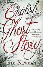 An English Ghost Story, Kim Newman, New