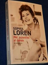 Hier, aujourd'hui et demain AUTOBIOGRAPHIE Loren Sophia BIOGRAPHIE