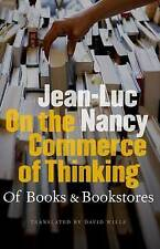 On the Commerce of Thinking: On Books and Bookstores, Nancy, Jean-Luc, Good, Pap