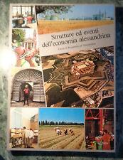 STRUTTURE ED EVENTI DELL'ECONOMIA ALESSANDRINA UMBERTO ECO ET ALTRI 1981 AA/1129