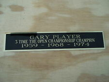 Gary Player The Open 3X Champion Nameplate For Your Signed Golf Flag 1.25 X 6