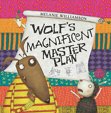 "Wolf's Magnificent Master Plan, Williamson, Melanie, ""AS NEW"" Book"