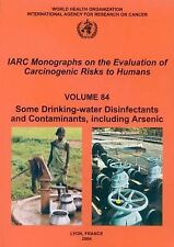 Some Drinking-water Disinfectants and Contaminants, including Arsenic (IARC Mono
