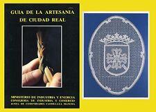 Guia de la artesania de Ciudad Real Textiles Madera Metales Barro piel y cuero