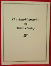 The Autobiography of Annie Oakley and Frank Butler, The Man Behind The Woman