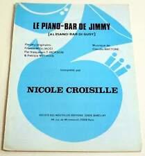 Partition sheet music NICOLE CROISILLE : Le Piano Bar de Jimmy * 80,s Promo