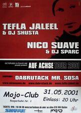 JALEEL, TEFLA - NICO SUAVE - 2001 - Konzertplakat - Auf Achse - Tourposter - HH