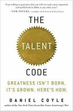 The Talent Code : Greatness Isn't Born. It's Grown. Here's How by Daniel...