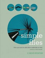 SIMPLE FLIES Flies You Can Tie with Three Material or Less NEW Fly Tying Book