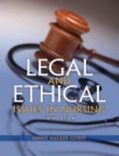 Legal and Ethical Issues in Nursing (6th Edition) (Legal Issues in Nursing ( Gu