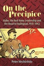 2014-04-19, On the Precipice: Stalin, the Red Army Leadership and the Road to St