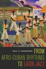 From Afro-Cuban Rhythms to Latin Jazz (Music of the African Diaspora)-ExLibrary