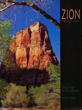 NEW - Zion National Park: Sanctuary in the Desert (A 10x13 Book(c))