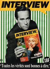 Publicité 1992  Thierry Ardisson INTERVIEW  mensuel d'informations Madonna