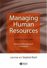 Managing Human Resources : Personnel Management in Transition by Stephen Bach...