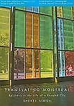 Translating Montreal : Episodes in the Life of a Divided City by Sherry Simon...