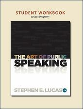 Student Workbook to accompany The Art of Public Speaking Brand New Condition