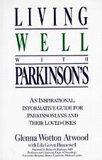 Glenna Wotton Atwood - Living Well With Parkinsons (1991) - Used - Trade Pa