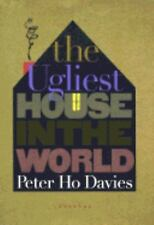The Ugliest House in the World: Stories, Davies, Peter Ho, Good Book