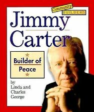 Jimmy Carter: Builder of Peace (Community Builders)-ExLibrary