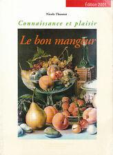 N. Thonnat - LE BON MANGEUR - Connaissance et plaisir - 1999