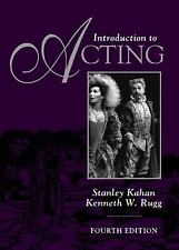 Introduction to Acting by Stanley Kahan and Kenneth W. Rugg (1997, Paperback,...