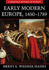 Early Modern Europe, 1450-1789 by Merry E. Wiesner-Hanks (Paperback, 2006)