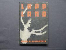 Hugo Adolf Bernatzik, Lappland, Reisebeschreibung, Leipzig 1935, Schweden