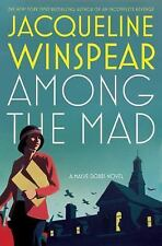 Among the Mad 6 by Jacqueline Winspear (2009, Hardcover) Cozy Mystery